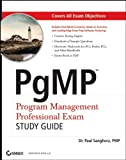 PgMP: Program Management Professional Exam StudyGuide