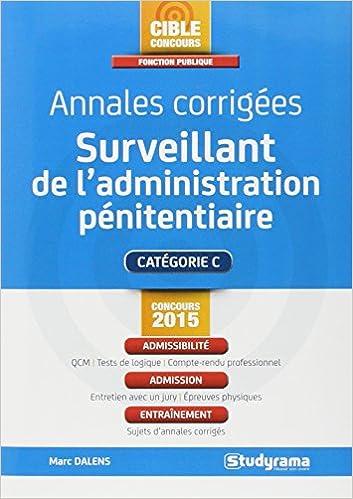Annales Corrigées Surveillant de lAdministration Penitentiaire (French) Paperback