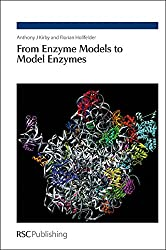 From Enzyme Models to Model Enzymes: RSC