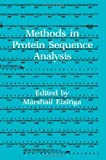Methods in Protein Sequence Analysis, Marshall Elzinga, 1461258340