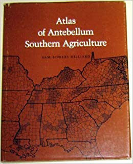 Atlas of Antebellum Southern Agriculture