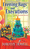 Evening Bags and Executions (Haley Randolph Mystery Series Book 7)