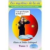 Origine de l'univers (Les Mystères de la Vie t. 1) (French Edition)