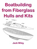 img - for Boatbuilding from Fiberglass Hulls and Kits book / textbook / text book