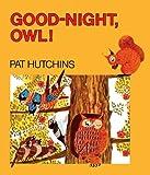 Good-Night, Owl!, Pat Hutchins, 0613963954