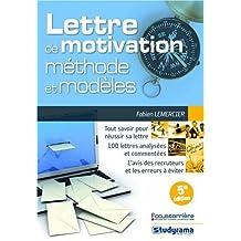 la lettre de motivation : mÉthode et modÈles