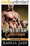 Stone Bear: Guardian (A BBW Paranormal Shape Shifter Romance) (Stone Bears Book 3)