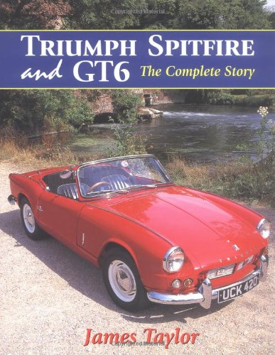 - Triumph Spitfire and GT6 : The Complete Story