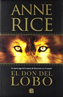 El don del lobo par Rice