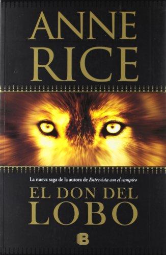 Descargar Libro El Don Del Lobo Anne Rice