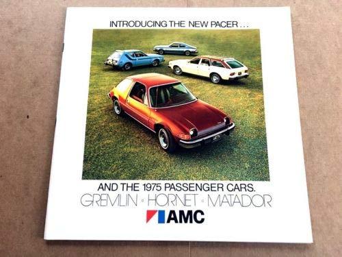 1975 AMC Original Car Sales Brochure Catalog - Pacer Matador Hornet Gremlin American Motors