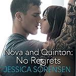 Nova and Quinton: No Regrets | Jessica Sorensen