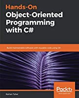 Hands-On Object-Oriented Programming with C# Front Cover