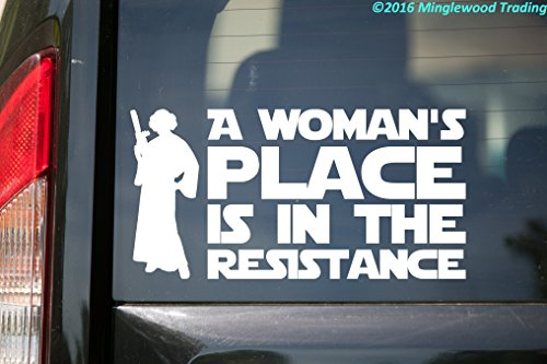 Place Decals (A WOMAN'S PLACE IS IN THE RESISTANCE Vinyl Decal Sticker 10