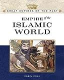 Islamic Empire, Robin S. Doak, 0816055572