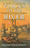 Voices on the River, Walter Havighurst, 0785818383