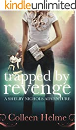 Trapped By Revenge: A Shelby Nichols Adventure