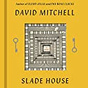 Slade House: A Novel Audiobook by David Mitchell Narrated by Thomas Judd, Tania Rodrigues