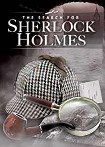 Search for Sherlock Holmes, The