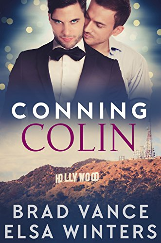 Conning Colin: A Gay Romantic Comedy by [Winters, Elsa, Vance, Brad]