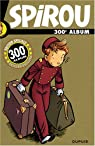 Album Spirou, N° 300 : Edition collector par Bravo