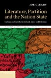Literature, Partition and the Nation-State: Culture And Conflict In Ireland, Israel And Palestine (Cultural Margins)