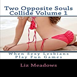 Two Opposite Souls Collide Volume 1