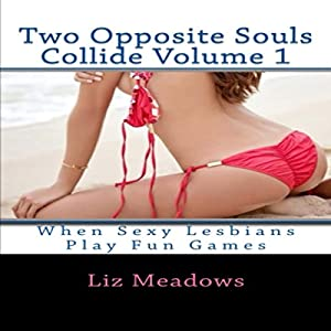 Two Opposite Souls Collide Volume 1 Audiobook
