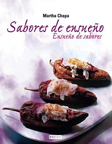Ensueno De Sabores, Sabores De Ensuenos (Spanish Edition)