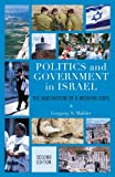 Politics and Government in Israel: The Maturation of a Modern State, Gregory S. Mahler, 074256827X