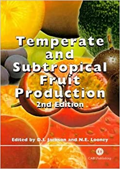 Temperate and Subtropical Fruit Production by David I Jackson (1999-06-30)