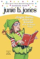Junie B., First Grader: Jingle Bells, Batman Smells!