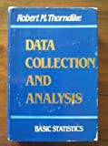 Data Collection and Analysis : Basic Principles, Thorndike, Robert M., 0898760224