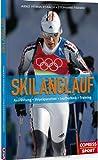 Skilanglauf – Skating und klassischer Stil: Ausrüstung, Technik, Training