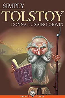 Simply Tolstoy by [Tussing Orwin, Donna]