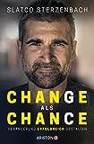 Change als Chance: Veränderung erfolgreich gestalten