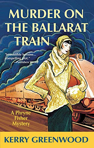 Murder on the Ballarat Train (Phryne Fisher
