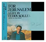 For Jerusalem, Teddy Kollek and Amos Kollek, 039449296X