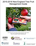 img - for 2015-2016 New England Tree Fruit Management Guide book / textbook / text book