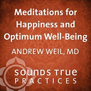 Meditations for Happiness and Optimum Well Being Speech