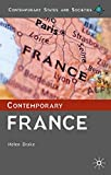 Contemporary France (Contemporary States and Societies)