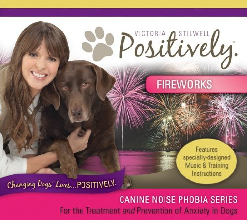Canine Noise Phobia Series / Fireworks - Fireworks Cd Dogs