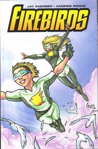 Firebirds, Vol 1 (Bound Comic)