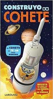 Construyo Un Cohete por Larousse Editorial epub