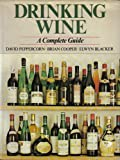 img - for DRINKING WINE: A COMPLETE GUIDE book / textbook / text book