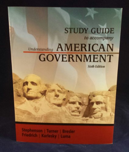 Study Guide to Accompany Understanding Government Sixth Edition