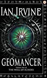 Geomancer: The Well of Echoes, Volume One (A Three Worlds Novel)