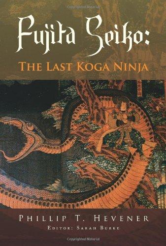 Fujita Seiko:: The Last Koga Ninja