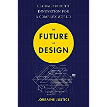The Future of Design: Global Product Innovation for a Complex World