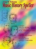 Music History Speller, John W. Schaum, 0757907539